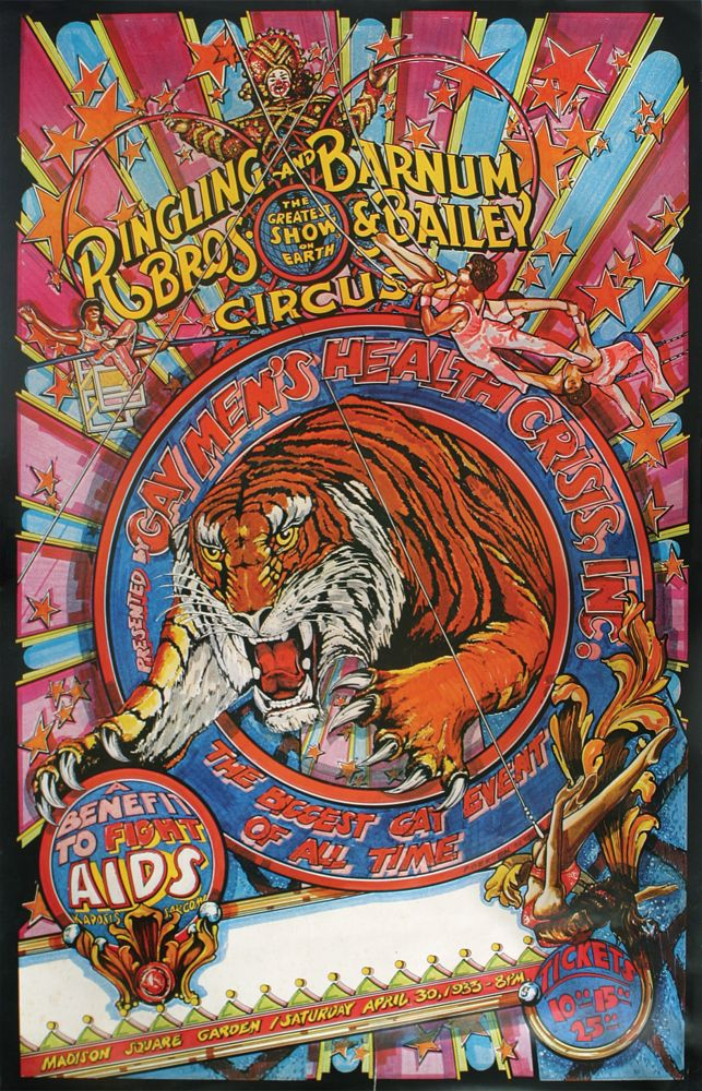 Poster for Ringling Brothers and Barnum and Bailey's Circus AIDS Benefit, Madison Square Garden, April, 1983. AIDS Epidemic, Inc Gay Men's Health Crisis, Enno Poersch.