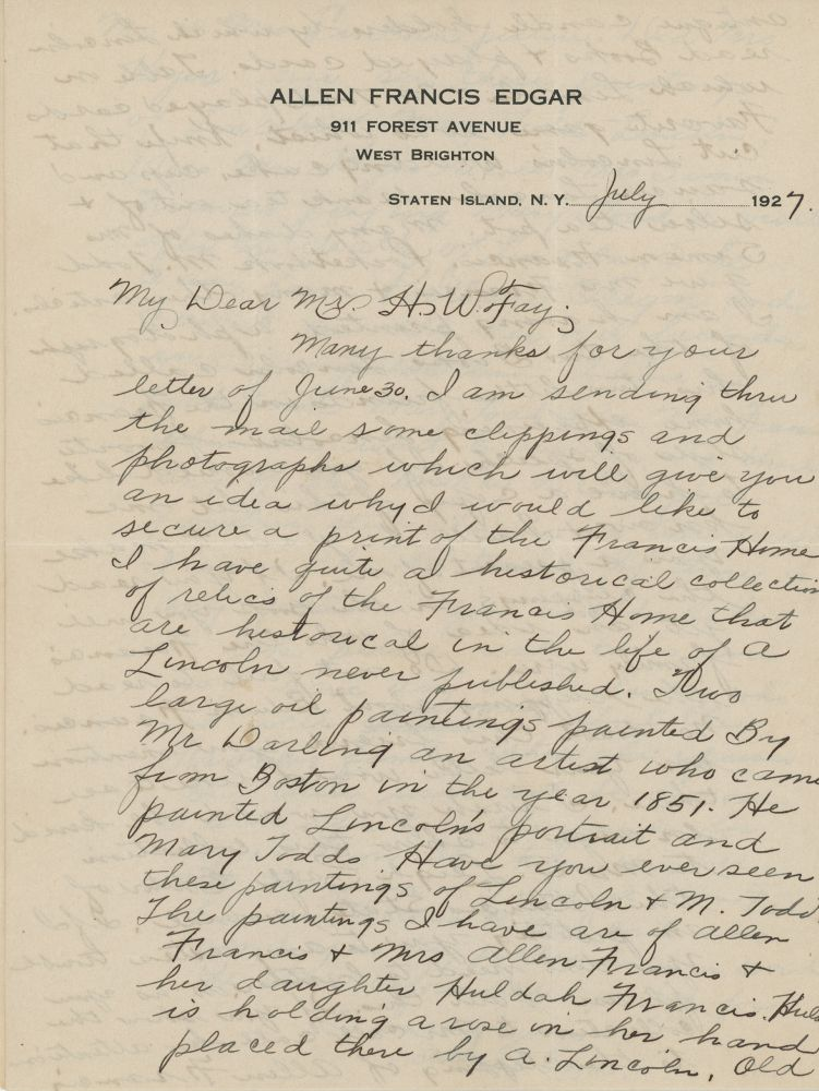 A Series of Seven Autograph Letters, Signed, to Herbert Fay, Curator of Lincoln's Tomb, Concerning Lincoln-Related Artifacts Acquired from the Francis Home in Springfield, Illinois. Abraham Lincoln, Allen Francis Edgar, Francis Family.