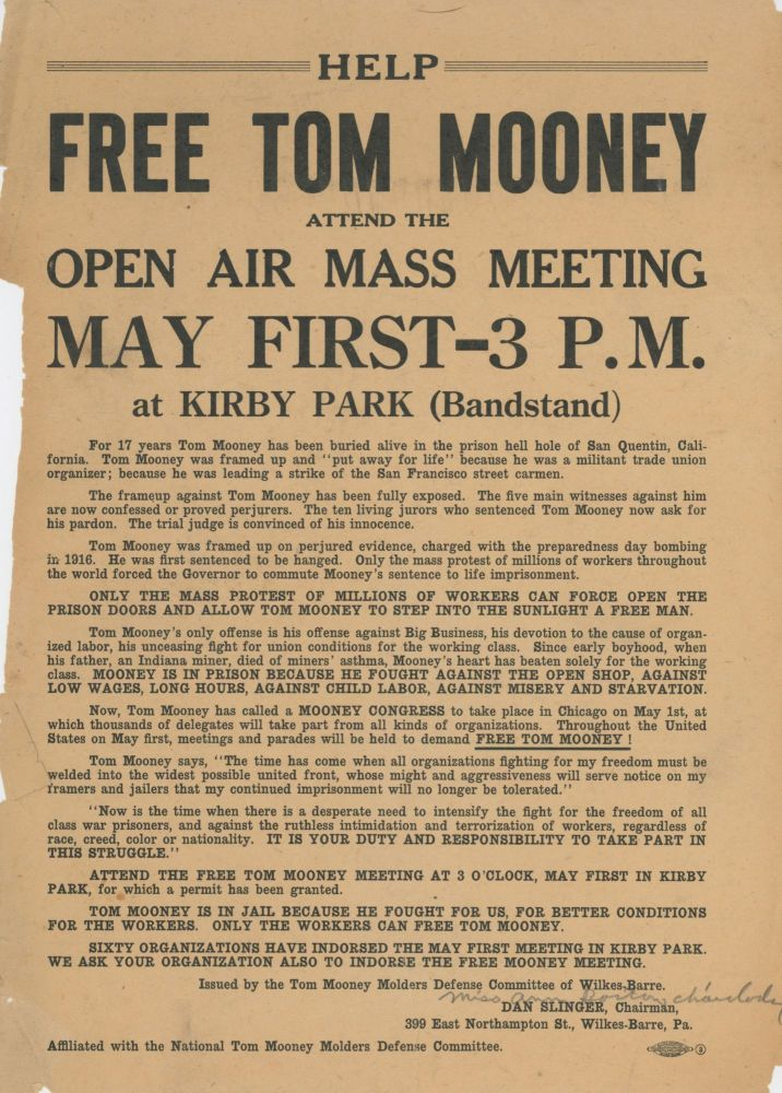 Free Tom Mooney / Attend the Open Air Mass Meeting May First - 3 PM. Tom Mooney, National Tom Mooney Molders Defense Committee of Wilkes-Barre.