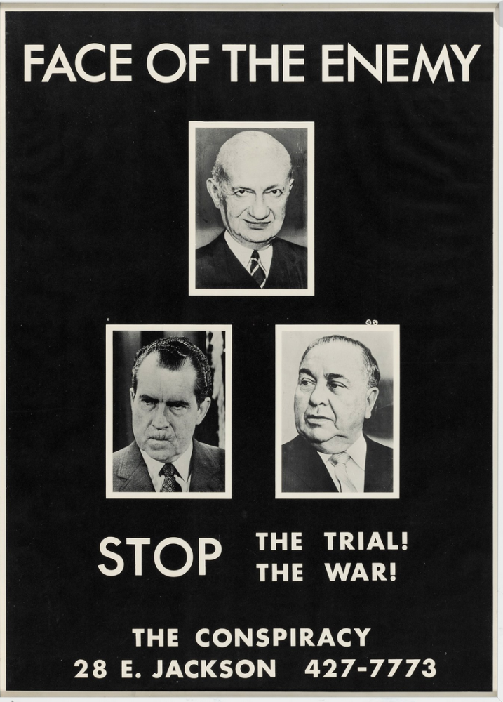 Face of the Enemy. Stop the Trial. Stop the War. or Conspiracy 8 Chicago 8, later Chicago 7.