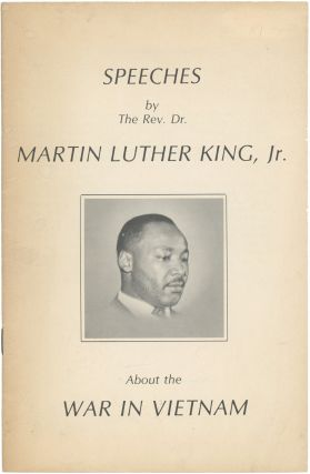 Speeches by Rev. Dr. Martin L. King Jr. About the War in Vietnam. Civil Rights Movement, Dr....