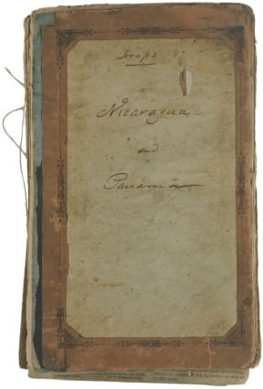 An Important Scrapbook Relating to the Opening of Pacific Trade Routes Through Nicaragua and...
