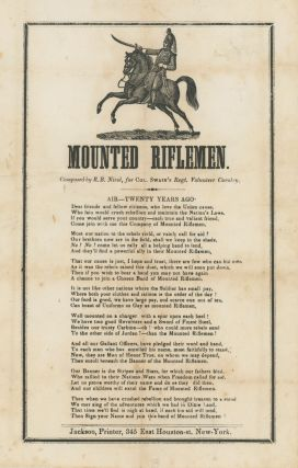 Mounted Riflemen. Composed by R.B. Nicol for Swain's Regt. Volunteer Cavalry. [Recruitment...
