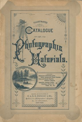Descriptive Catalogue and Price List of Photographic Apparatus Manufactured by E. & H.T. Anthony...
