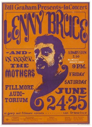 Bill Graham Presents: In Concert Lenny Bruce. Fillmore Auditorium June 24-25, (1966). New Left,...
