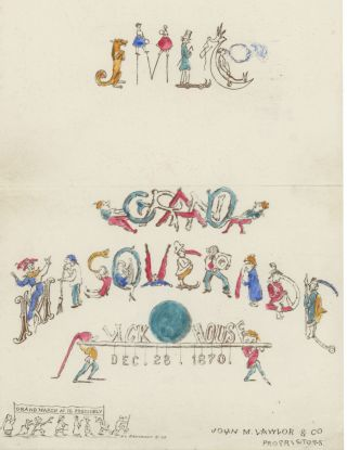 Grand Masquerade: Wick House, Dec. 28., 1870. California, Lick House, John M. Lawlor and Co, San...