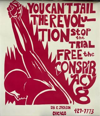 You Can't Jail the Revolution. Stop the Trial, Free the Conspiracy 8. or Conspiracy 8 Chicago...