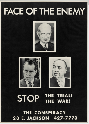 Face of the Enemy. Stop the Trial. Stop the War. or Conspiracy 8 Chicago 8, later Chicago 7