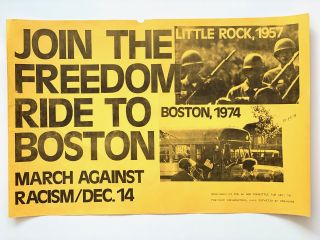Join the Freedom Ride to Boston. March Against Racism/Dec.14. School Integration in...